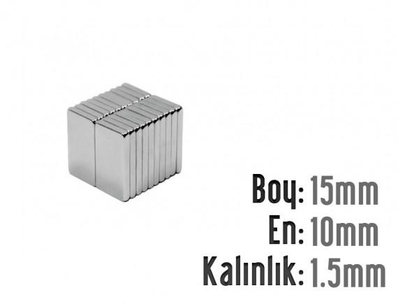 Boy: 15mm - En: 10mm - Kalınlık: 1.5 mm Neodyum Mıknatıs